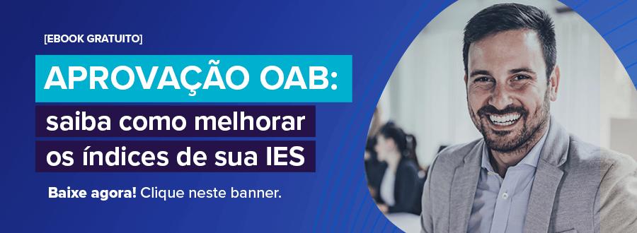 """Banner de divulgação do ebok gratuito: """"Aprovação OAB: saiba como melhorar os índices de sua IES"""". Link para download: https://materiais.saraivaeducacao.com.br/lp-ebook-aprovacao-oab?utm_source=blog-post&utm_medium=banner&utm_campaign=material-rico"""